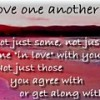 Love one another…