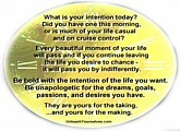 What is your intention today?