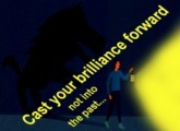 Cast Your Brilliance Forward